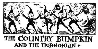 Folk Tale From Britanny - Title For The Country Bumpkin And The Hobgoblin