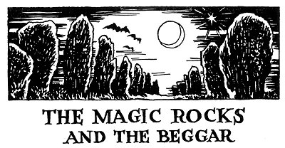 Folk Tale From Britanny - Title For The Magic Rocks And The Beggar