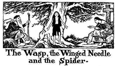 Folk Tale From Britanny - Title For The Wasp, The Winged Needle And The Spider
