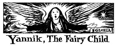 Folk Tale From Britanny - Title For Yannik The Fairy Child